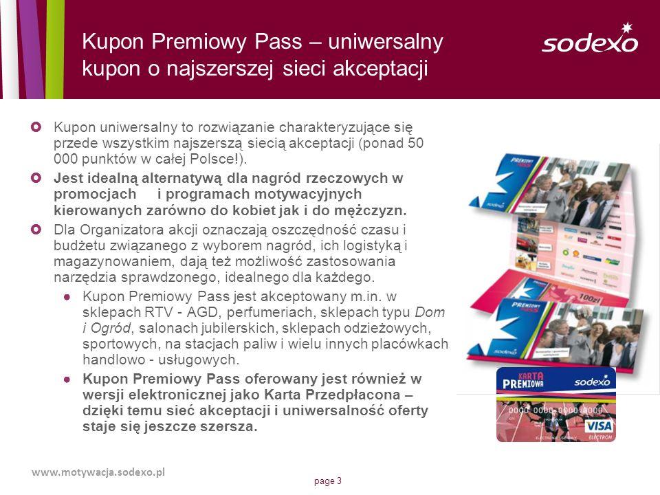 page 3 Kupon uniwersalny to rozwiązanie charakteryzujące się przede wszystkim najszerszą siecią akceptacji (ponad 50 000 punktów w całej Polsce!). Jes
