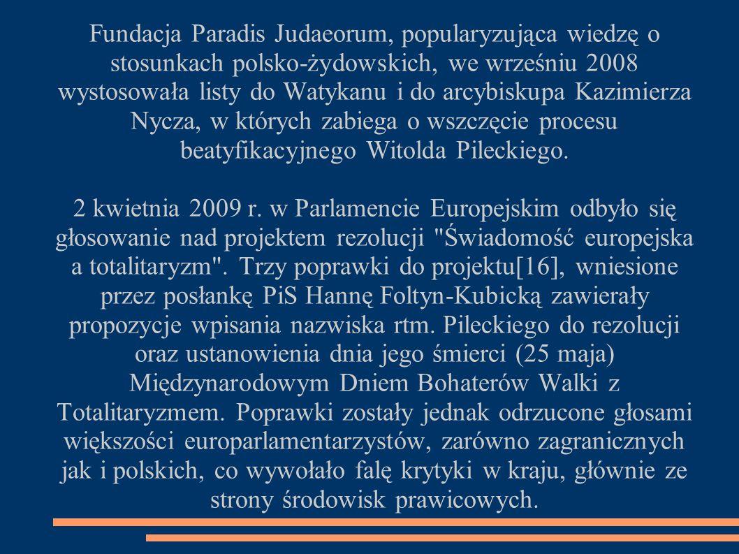 Fundacja Paradis Judaeorum, popularyzująca wiedzę o stosunkach polsko-żydowskich, we wrześniu 2008 wystosowała listy do Watykanu i do arcybiskupa Kazi