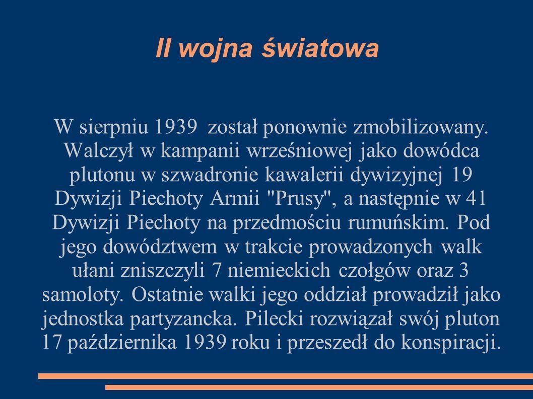II wojna światowa W sierpniu 1939 został ponownie zmobilizowany.