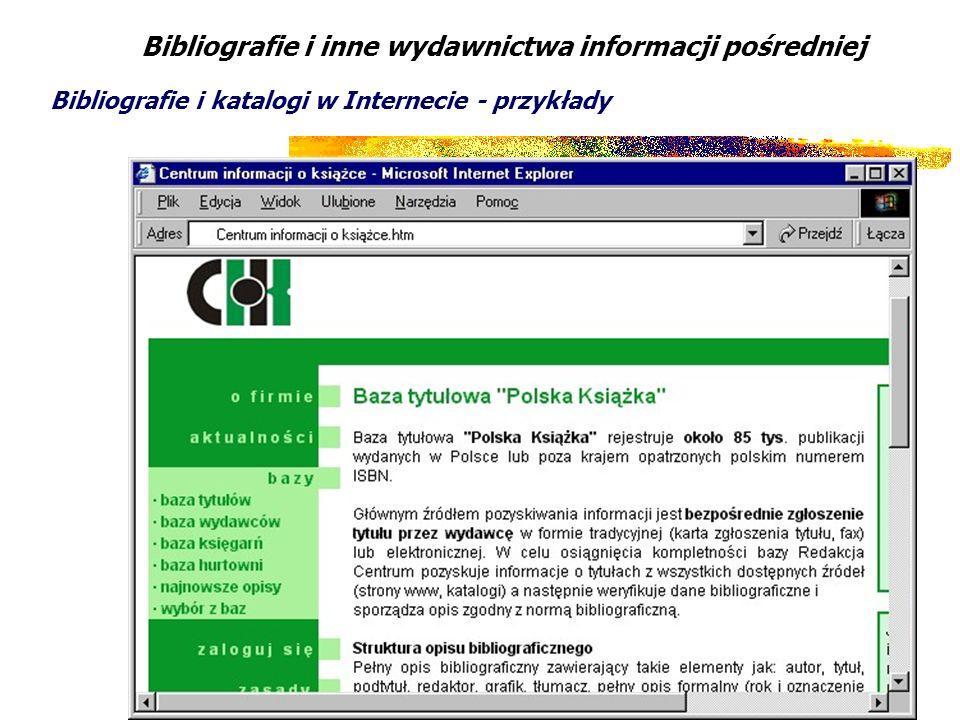37 Bibliografie i inne wydawnictwa informacji pośredniej Bibliografie i katalogi w Internecie - przykłady