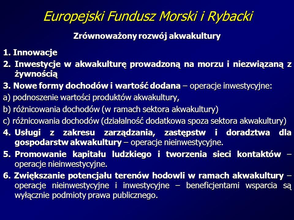 Europejski Fundusz Morski i Rybacki Zrównoważony rozwój akwakultury 1.