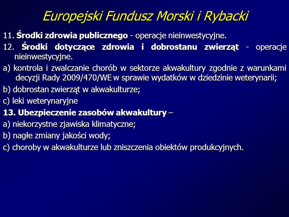 Europejski Fundusz Morski i Rybacki 11. Środki zdrowia publicznego - operacje nieinwestycyjne.