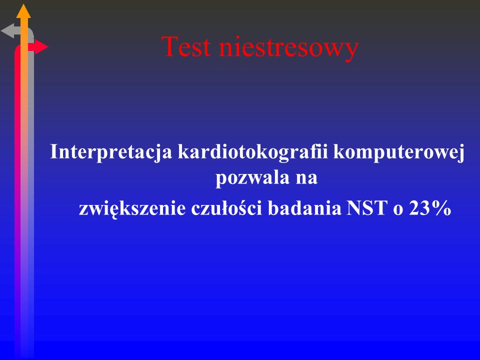 Test niestresowy Interpretacja kardiotokografii komputerowej pozwala na zwiększenie czułości badania NST o 23%