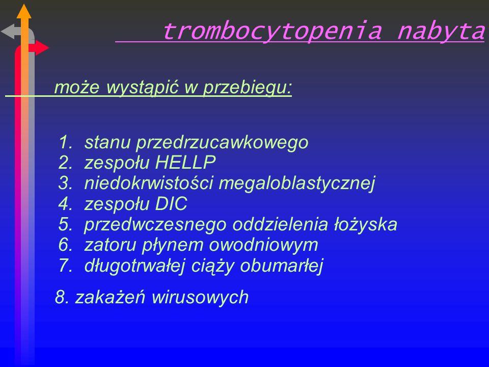 trombocytopenia nabyta może wystąpić w przebiegu: 1.