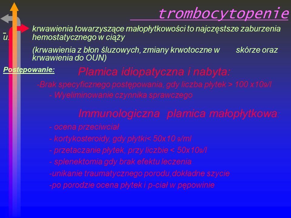 trombocytopenie krwawienia towarzyszące małopłytkowości to najczęstsze zaburzenia u.