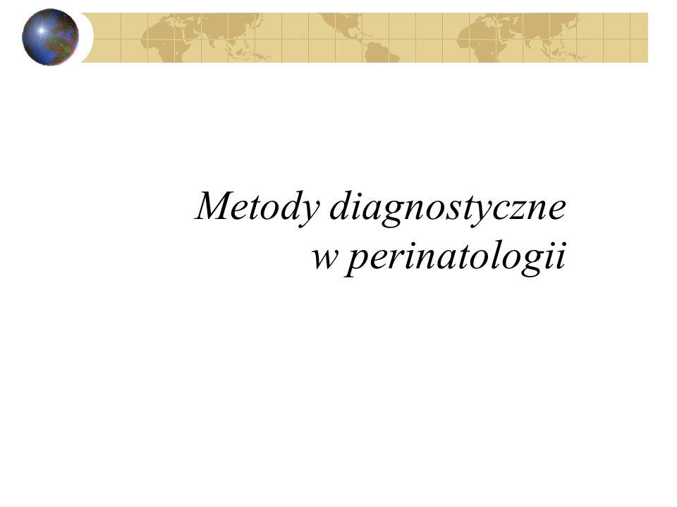 Metody diagnostyczne w perinatologii