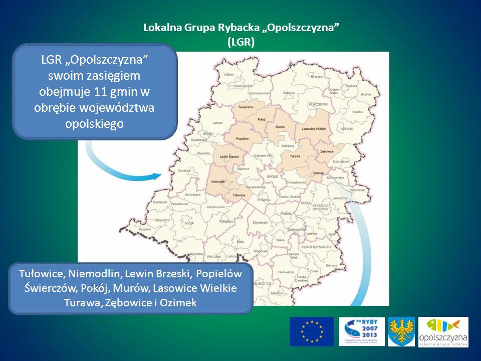 Lokalna Grupa Rybacka Opolszczyzna (LGR) LGR Opolszczyzna swoim zasięgiem obejmuje 11 gmin w obrębie województwa opolskiego Tułowice, Niemodlin, Lewin Brzeski, Popielów Świerczów, Pokój, Murów, Lasowice Wielkie Turawa, Zębowice i Ozimek 13