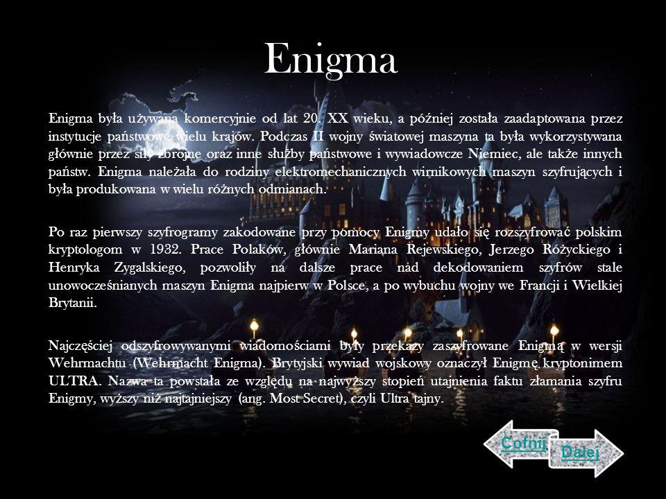 Enigma Enigma by ł a u ż ywana komercyjnie od lat 20.