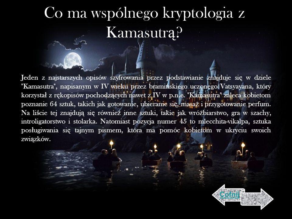 Co ma wspólnego kryptologia z Kamasutr ą .