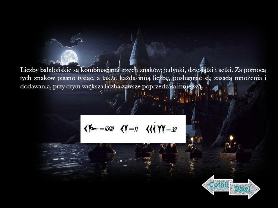 Liczby babilo ń skie s ą kombinacjami trzech znaków: jedynki, dziesi ą tki i setki.