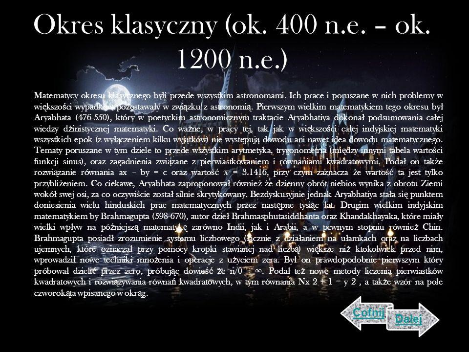 Okres klasyczny (ok.400 n.e. – ok.