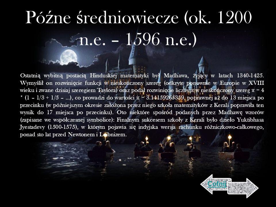 Pó ź ne ś redniowiecze (ok.1200 n.e.