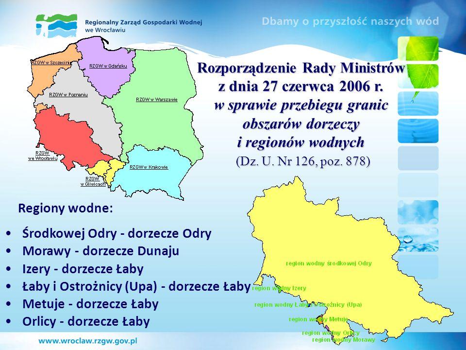 Regiony wodne: Środkowej Odry - dorzecze Odry Morawy - dorzecze Dunaju Izery - dorzecze Łaby Łaby i Ostrożnicy (Upa) - dorzecze Łaby Metuje - dorzecze