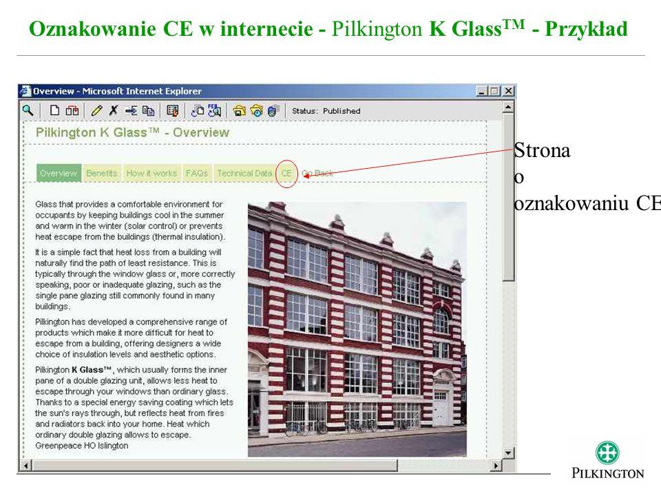 Oznakowanie CE w internecie - Pilkington K Glass TM - Przykład Strona o oznakowaniu CE