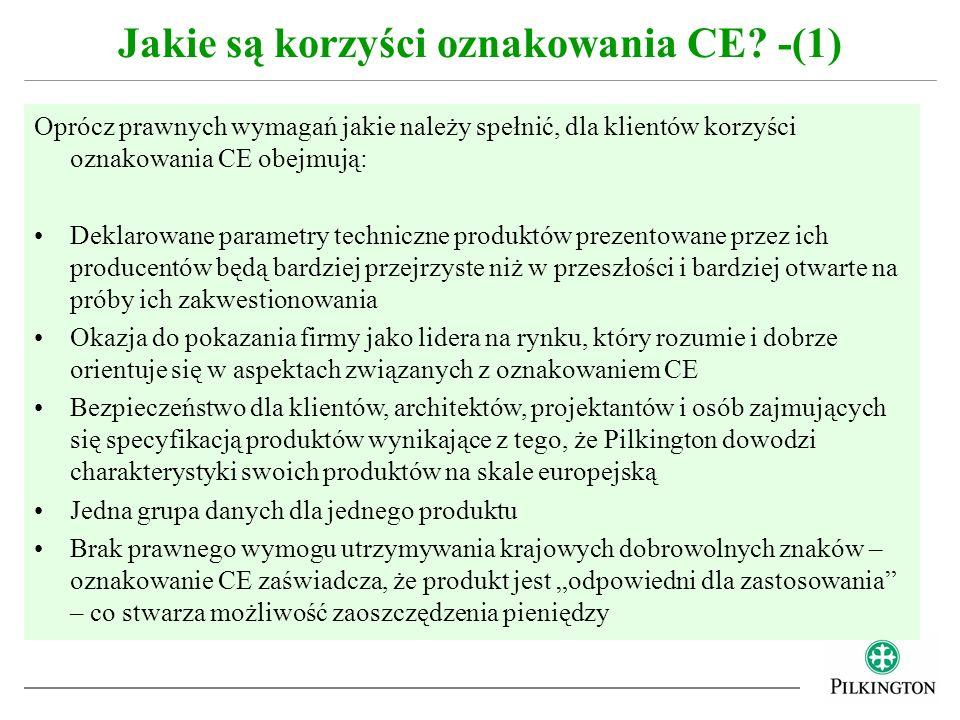 Oprócz prawnych wymagań jakie należy spełnić, dla klientów korzyści oznakowania CE obejmują: Deklarowane parametry techniczne produktów prezentowane p