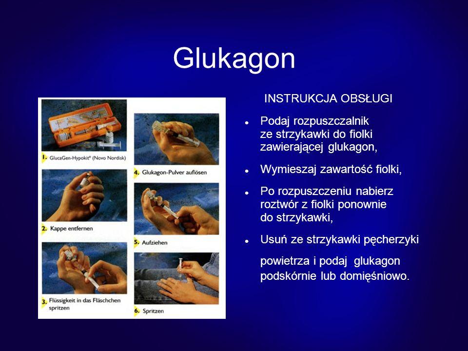 Glukagon INSTRUKCJA OBSŁUGI Podaj rozpuszczalnik ze strzykawki do fiolki zawierającej glukagon, Wymieszaj zawartość fiolki, Po rozpuszczeniu nabierz roztwór z fiolki ponownie do strzykawki, Usuń ze strzykawki pęcherzyki powietrza i podaj glukagon podskórnie lub domięśniowo.