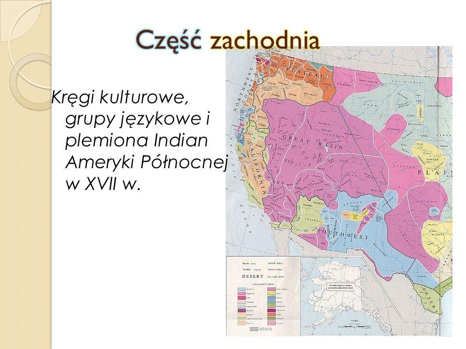Kręgi kulturowe, grupy językowe i plemiona Indian Ameryki Północnej w XVII w.