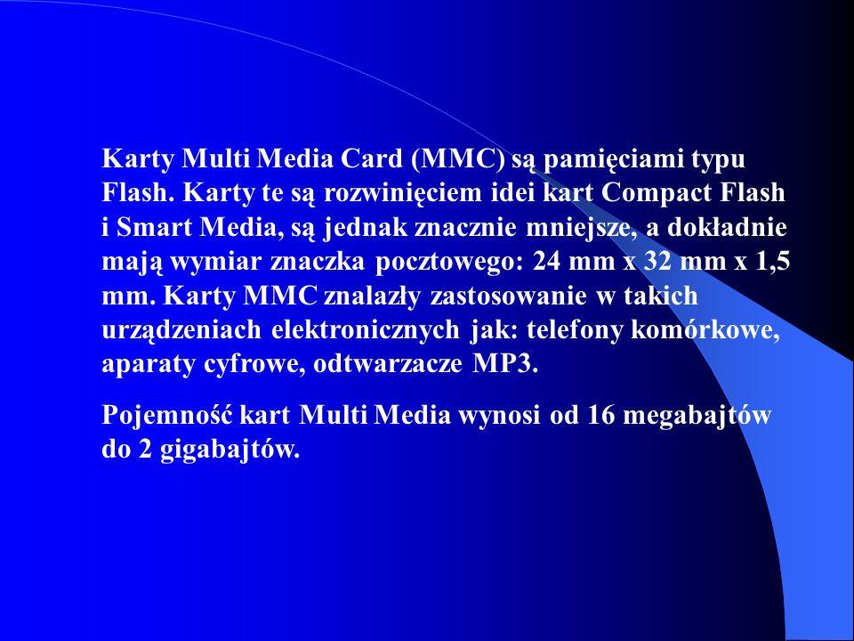 Karty Multi Media Card (MMC) są pamięciami typu Flash. Karty te są rozwinięciem idei kart Compact Flash i Smart Media, są jednak znacznie mniejsze, a