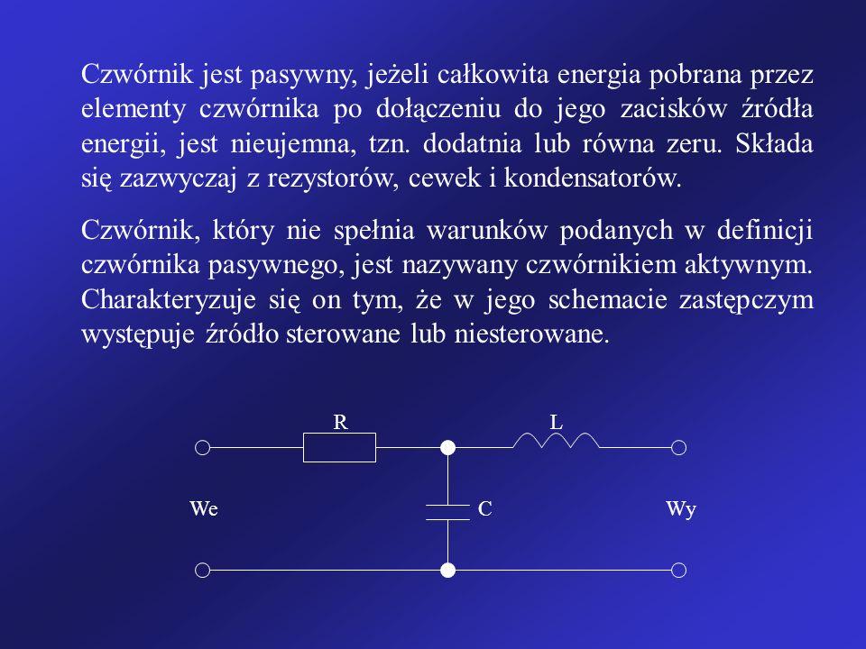 Czwórnik jest pasywny, jeżeli całkowita energia pobrana przez elementy czwórnika po dołączeniu do jego zacisków źródła energii, jest nieujemna, tzn.
