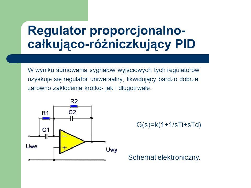 Regulator proporcjonalno- całkująco-różniczkujący PID W wyniku sumowania sygnałów wyjściowych tych regulatorów uzyskuje się regulator uniwersalny, lik