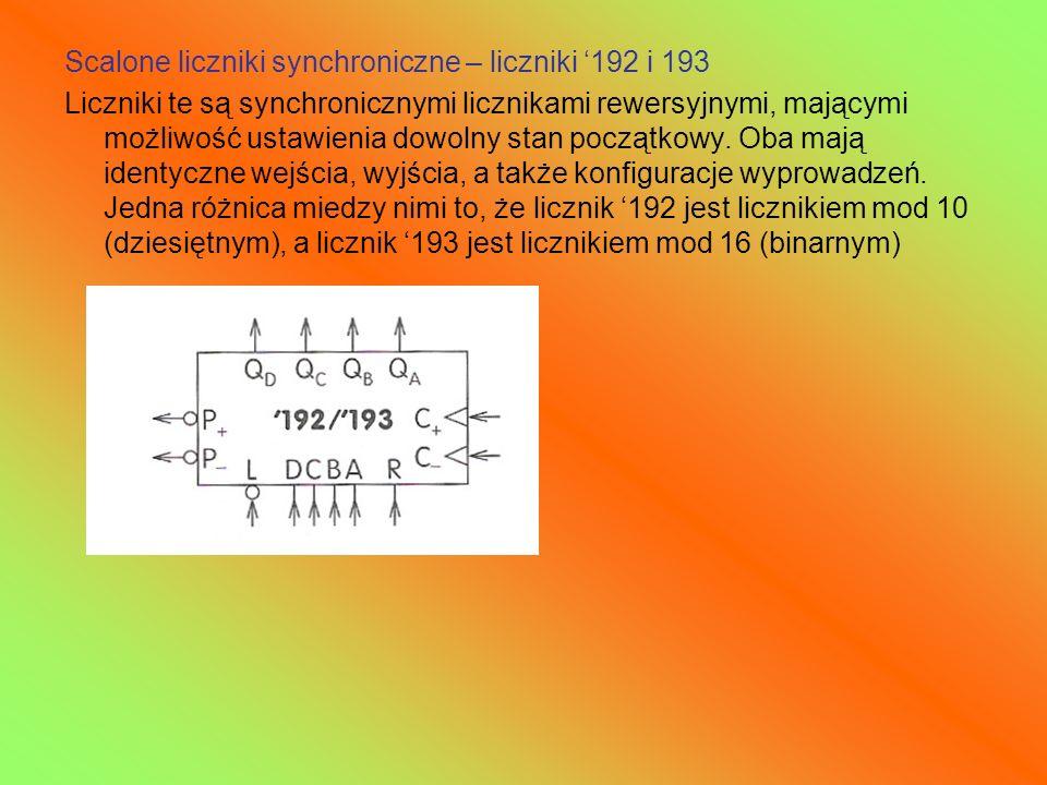 Scalone liczniki synchroniczne – liczniki 192 i 193 Liczniki te są synchronicznymi licznikami rewersyjnymi, mającymi możliwość ustawienia dowolny stan
