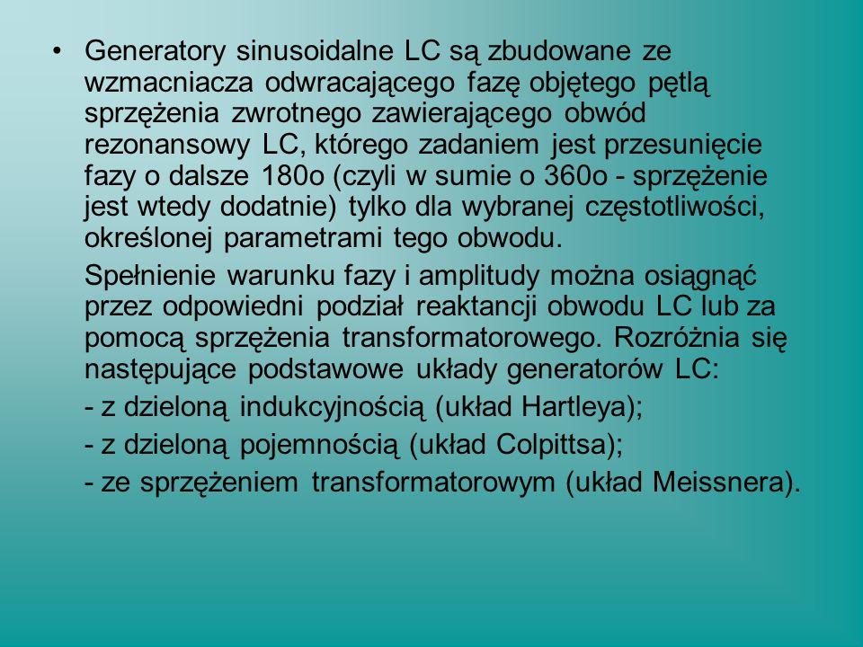 Generatory sinusoidalne LC są zbudowane ze wzmacniacza odwracającego fazę objętego pętlą sprzężenia zwrotnego zawierającego obwód rezonansowy LC, któr