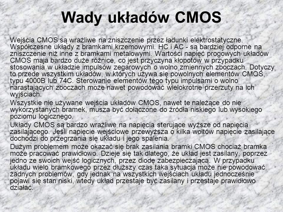 KONIEC Żródła: http://pl.wikipedia.org/wiki/CMOS http://www.dzyszla.aplus.pl/download- 22.html