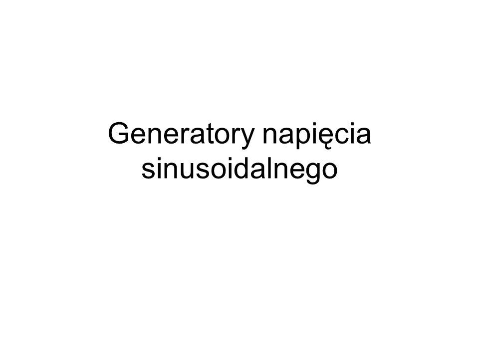 Drgania sinusoidalne można uzyskać Poprzez utworzenie wzmacniacza, który dla jednej częstotliwości miałby wzmocnienie równe nieskończoności.