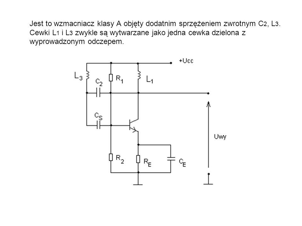 Jest to wzmacniacz klasy A objęty dodatnim sprzężeniem zwrotnym C 2, L 3. Cewki L 1 i L 3 zwykle są wytwarzane jako jedna cewka dzielona z wyprowadzon
