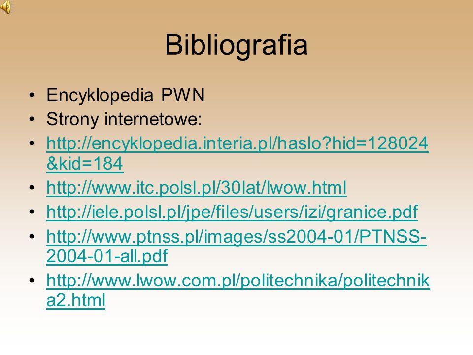 Bibliografia Encyklopedia PWN Strony internetowe: http://encyklopedia.interia.pl/haslo?hid=128024 &kid=184http://encyklopedia.interia.pl/haslo?hid=128