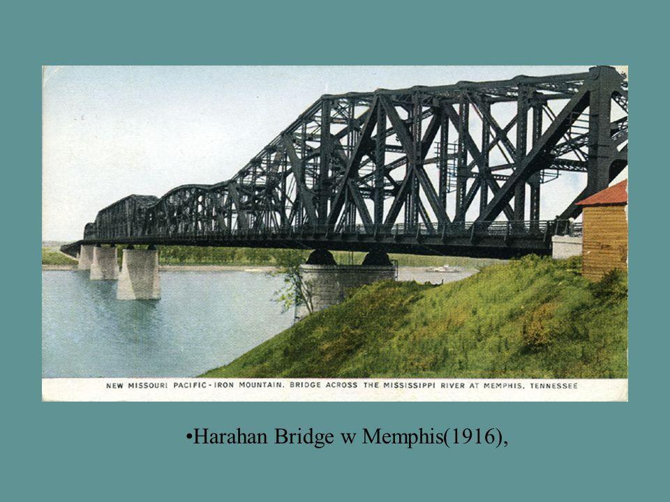 Harahan Bridge w Memphis(1916),