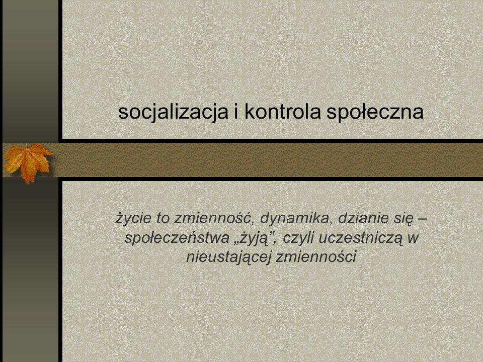 co to jest socjalizacja .