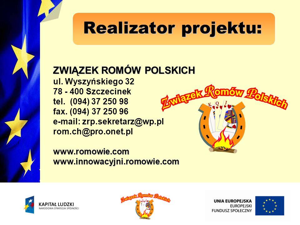 Rekrutacja uczestników projektu Uczestnikami projektu byli Romowie.