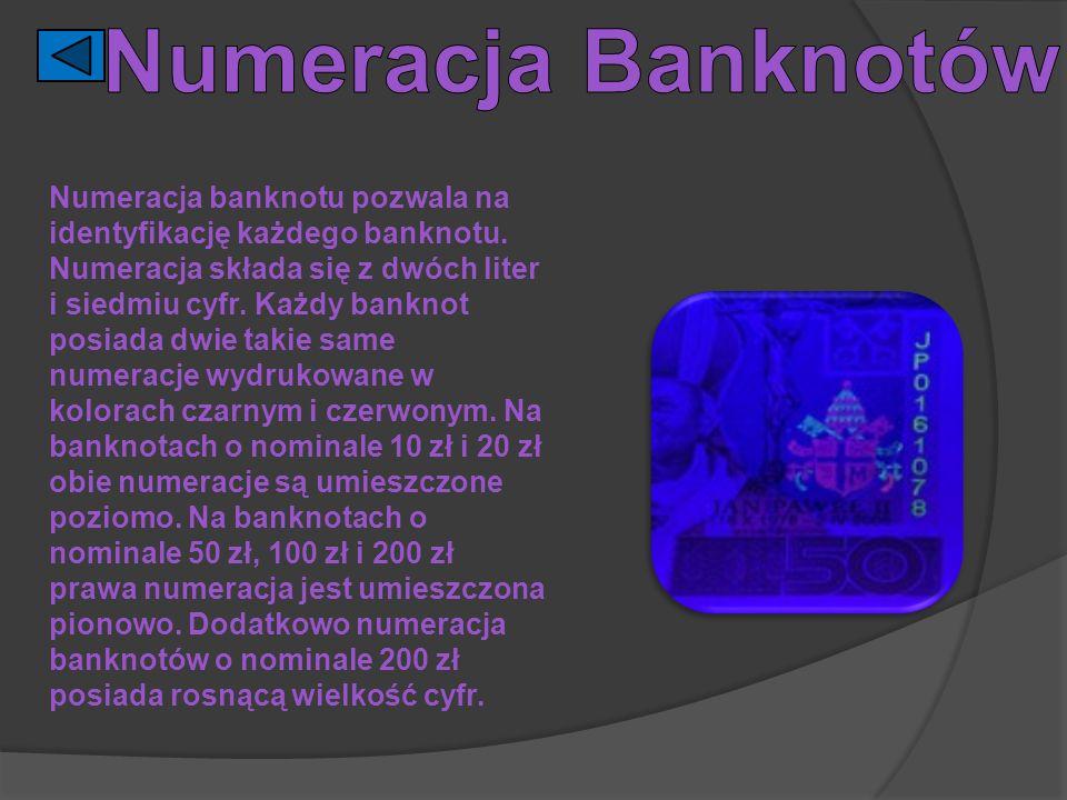 Numeracja banknotu pozwala na identyfikację każdego banknotu. Numeracja składa się z dwóch liter i siedmiu cyfr. Każdy banknot posiada dwie takie same