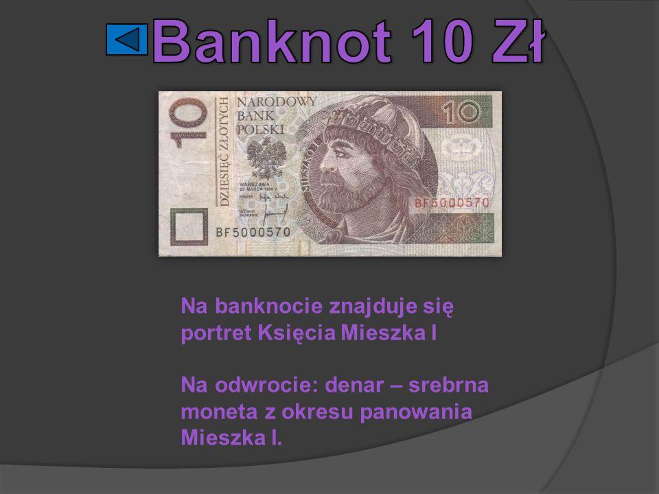 Na banknocie znajduje się portret Księcia Mieszka I Na odwrocie: denar – srebrna moneta z okresu panowania Mieszka I.