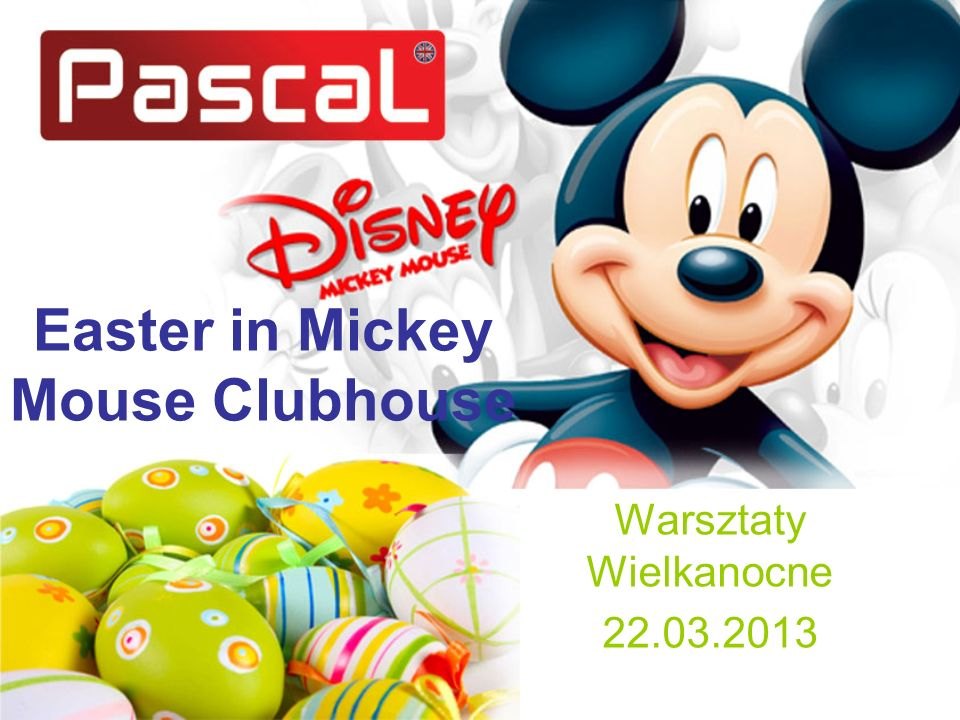 Easter in Mickey Mouse Clubhouse Warsztaty Wielkanocne 22.03.2013