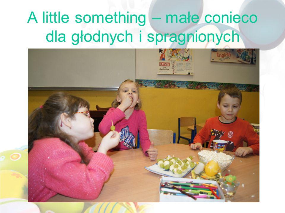 A little something – małe conieco dla głodnych i spragnionych