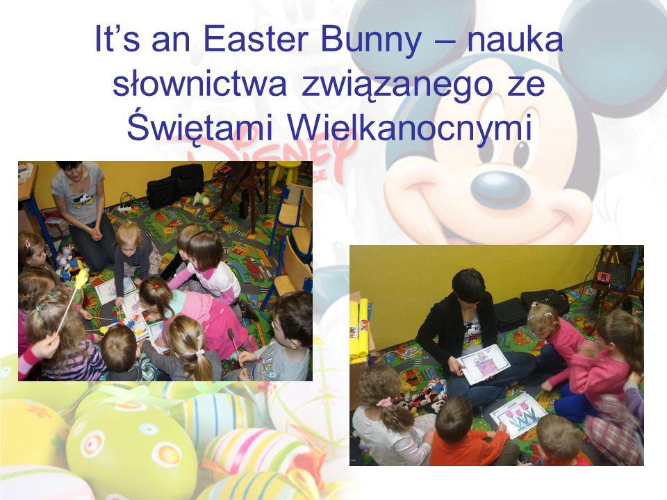 Its an Easter Bunny – nauka słownictwa związanego ze Świętami Wielkanocnymi