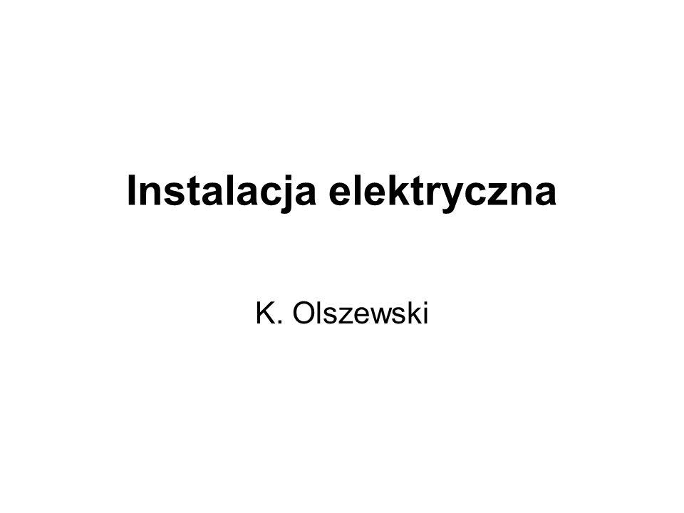 Instalacja elektryczna K. Olszewski