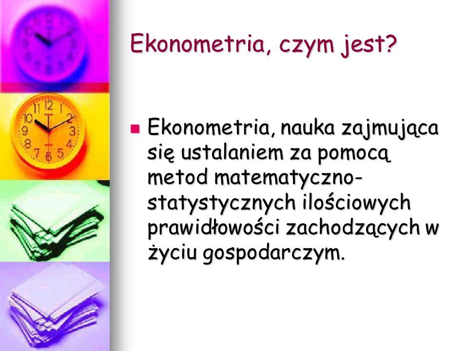 Ekonometria, czym jest.