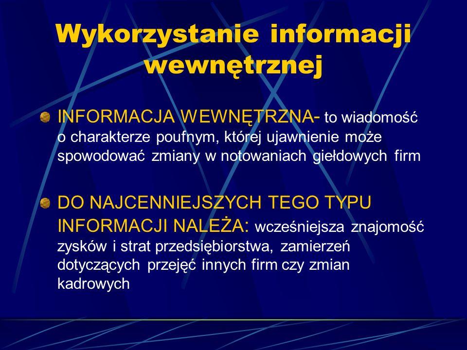 Przestępstwa Wykorzystanie informacji wewnętrznych (insider trading) Manipulacja rynkiem (manipulation) Uprzedzanie operacji (front running) Przelewan