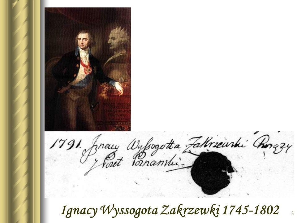3 Ignacy Wyssogota Zakrzewki 1745-1802