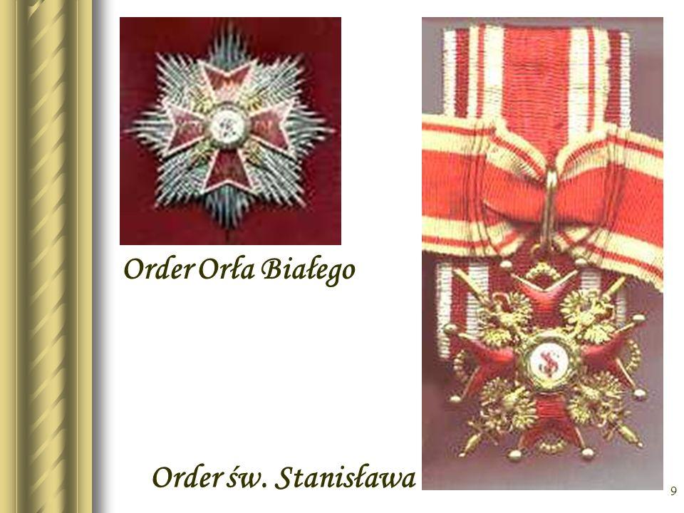 9 Order św. Stanisława Order Orła Białego
