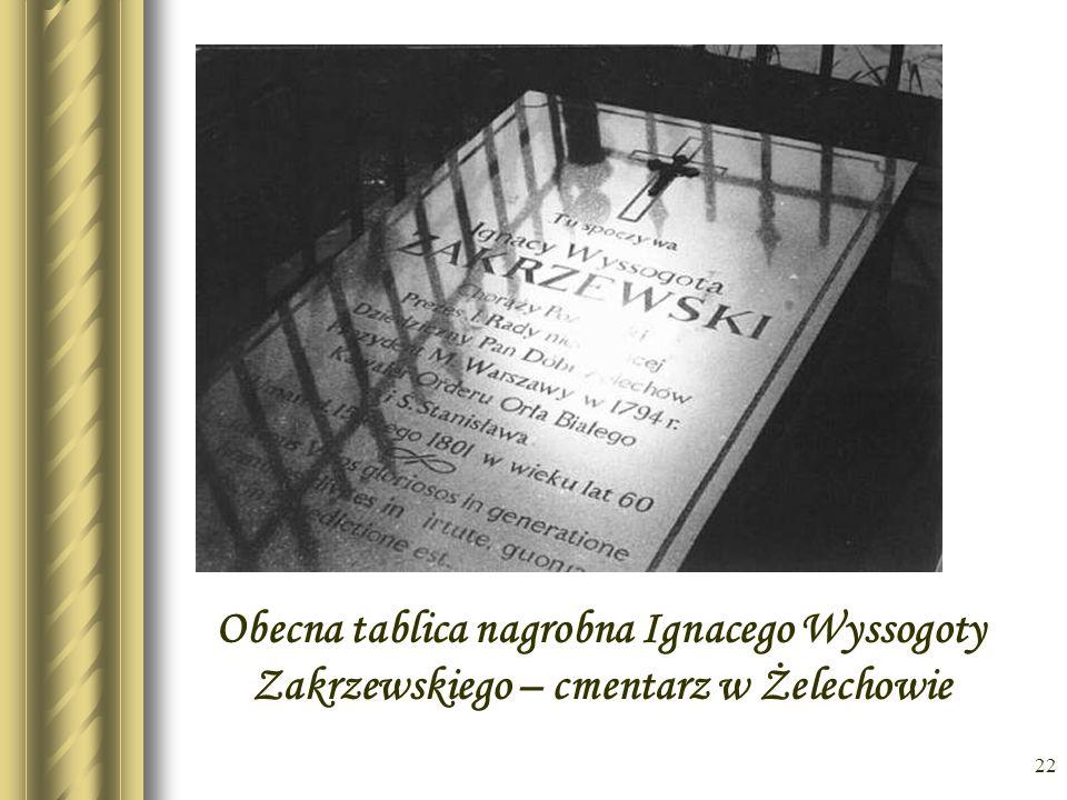 21 Stara tablica nagrobna Ignacego Wyssogoty Zakrzewskiego – cmentarz w Żelechowie