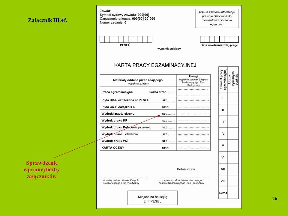 Sprawdzenie wpisanej liczby załączników Załącznik III.4f. 26