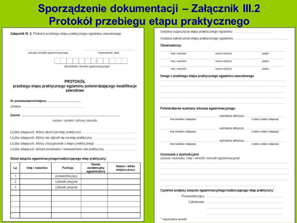 Sporządzenie dokumentacji – Załącznik III.2 Protokół przebiegu etapu praktycznego