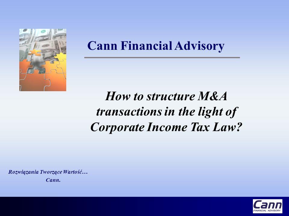 Part II Słów kilka o podatku dochodowym od osób prawnych w transakcjach fuzji i przejęć Część II