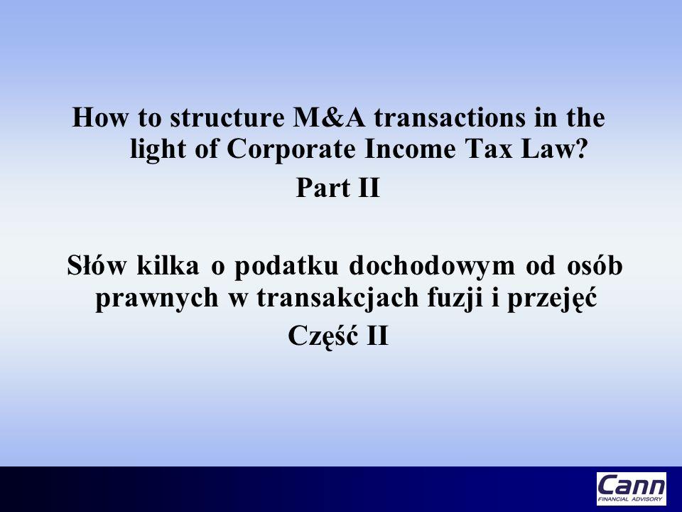 Łączenie spółek W przypadku połączenia spółek dla udziałowców (akcjonariuszy) spółki przejmowanej nie stanowi przychodu wartość nominalna udziałów (akcji) przydzielonych przez spółkę przejmującą lub nowo zawiązaną (art.