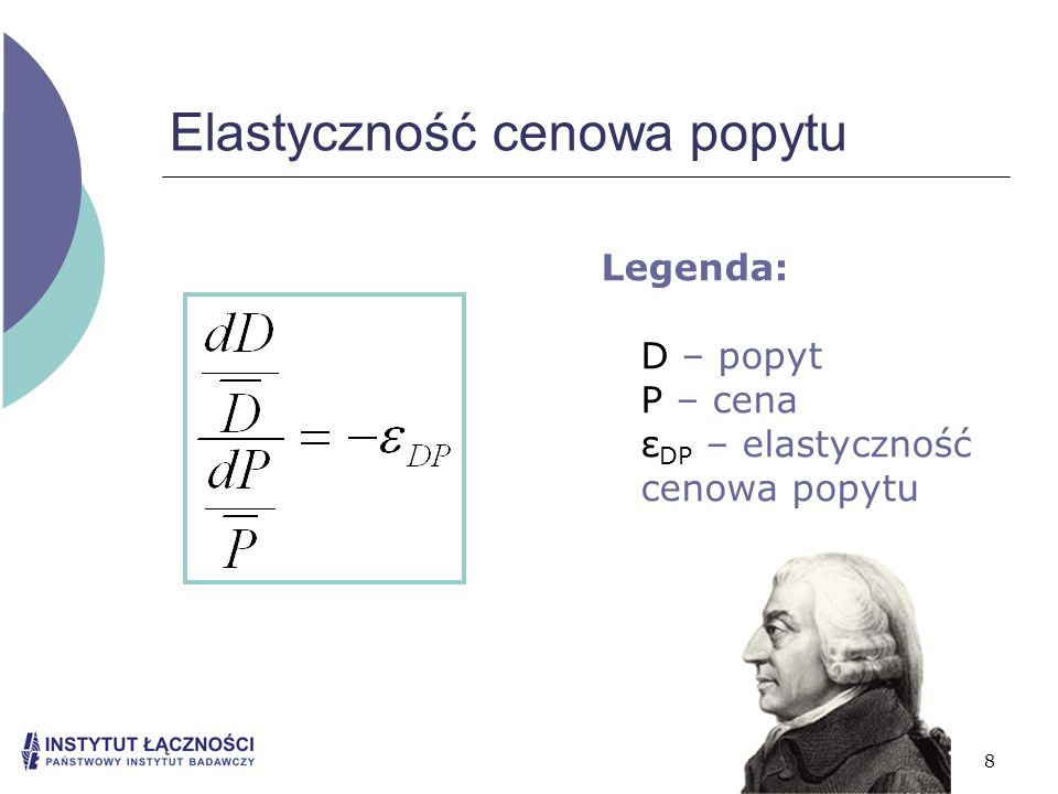 8 Elastyczność cenowa popytu Legenda: D – popyt P – cena ε DP – elastyczność cenowa popytu