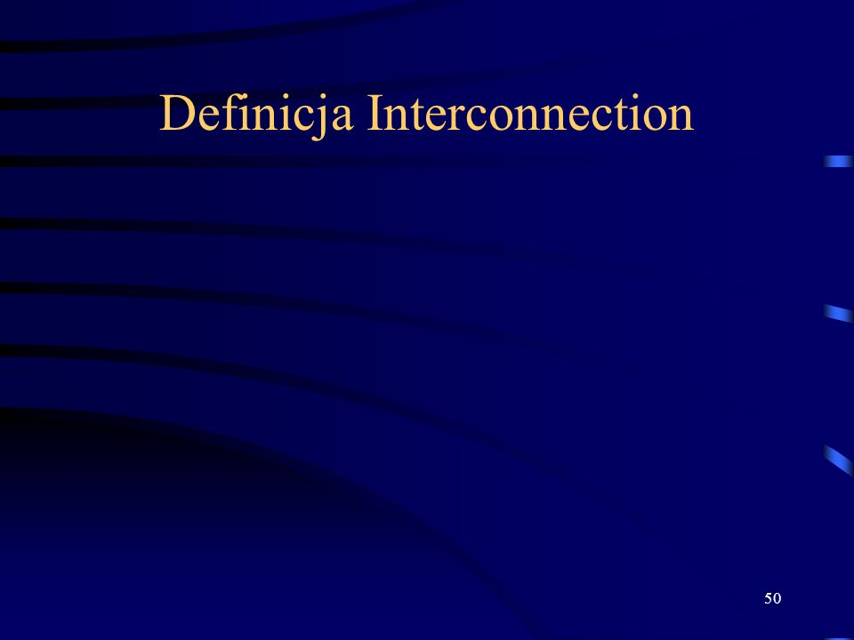 50 Definicja Interconnection